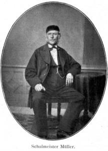 Schulmeister Müller, der Lehrer von Johannes Vatter