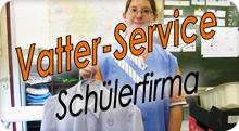 Vatter-Service (Schülerfirma)