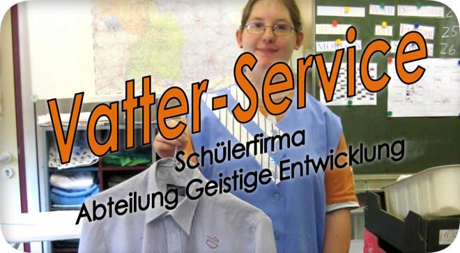Vatter-Service, die Schülerfirma der Johannes-Vatter-Schule
